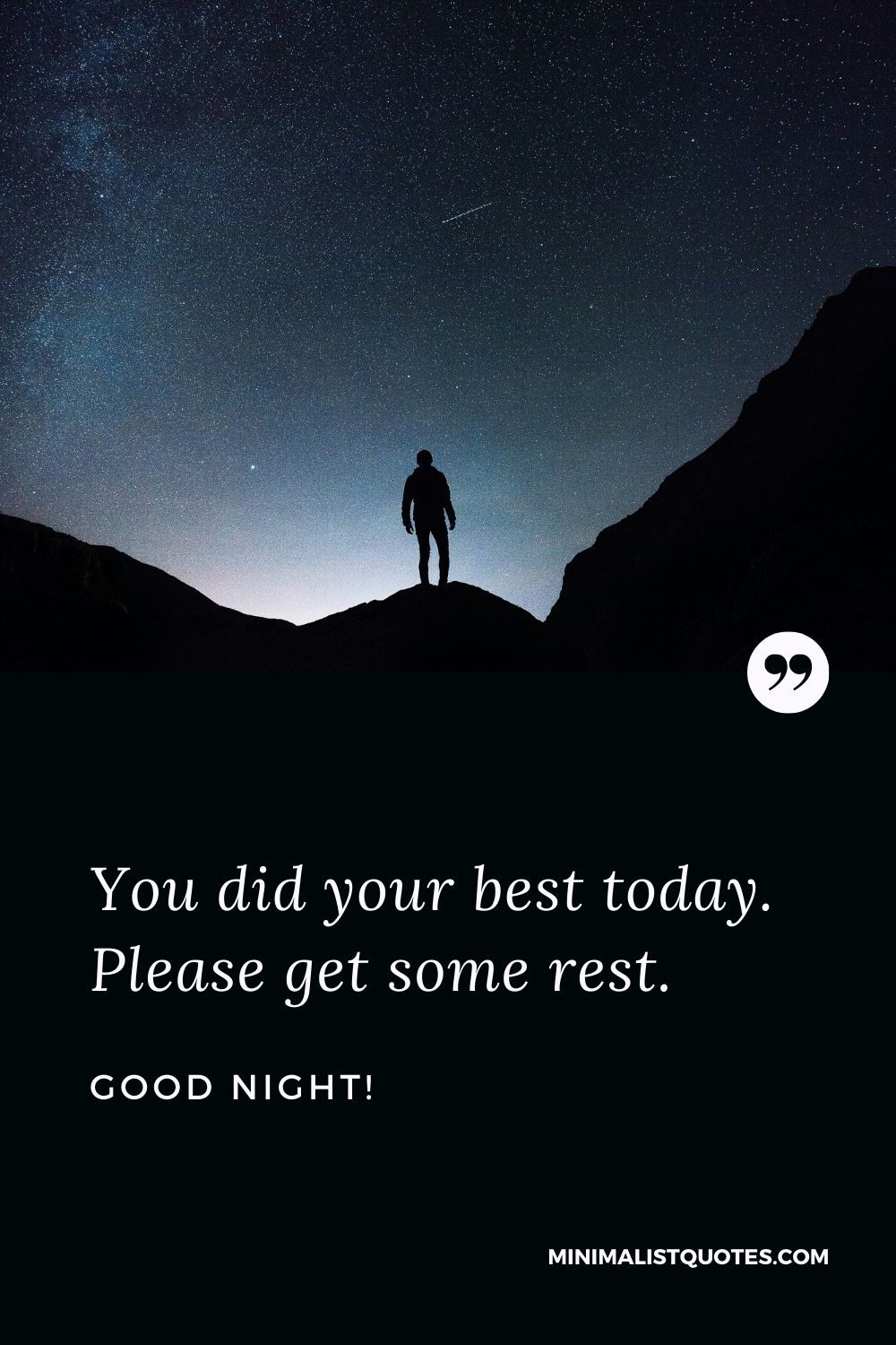 Good Night Wishes - You did your best today. Please get some rest.