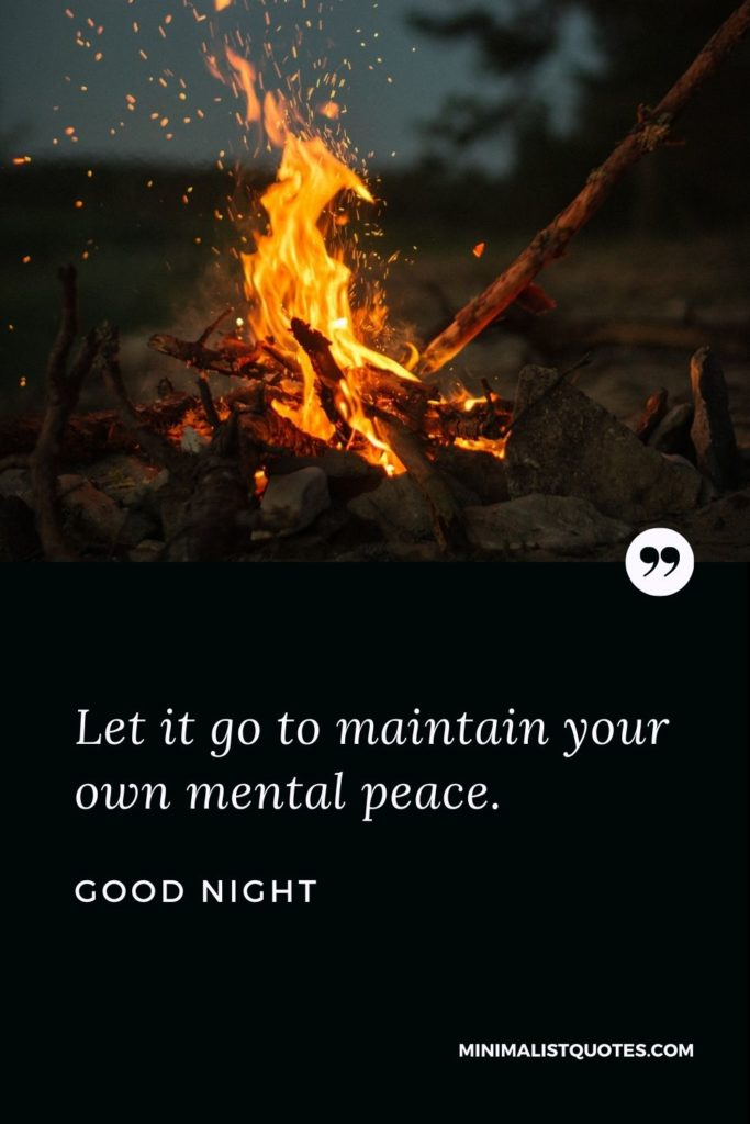 Good Night Wishes - Letit go to maintain your own mental peace.