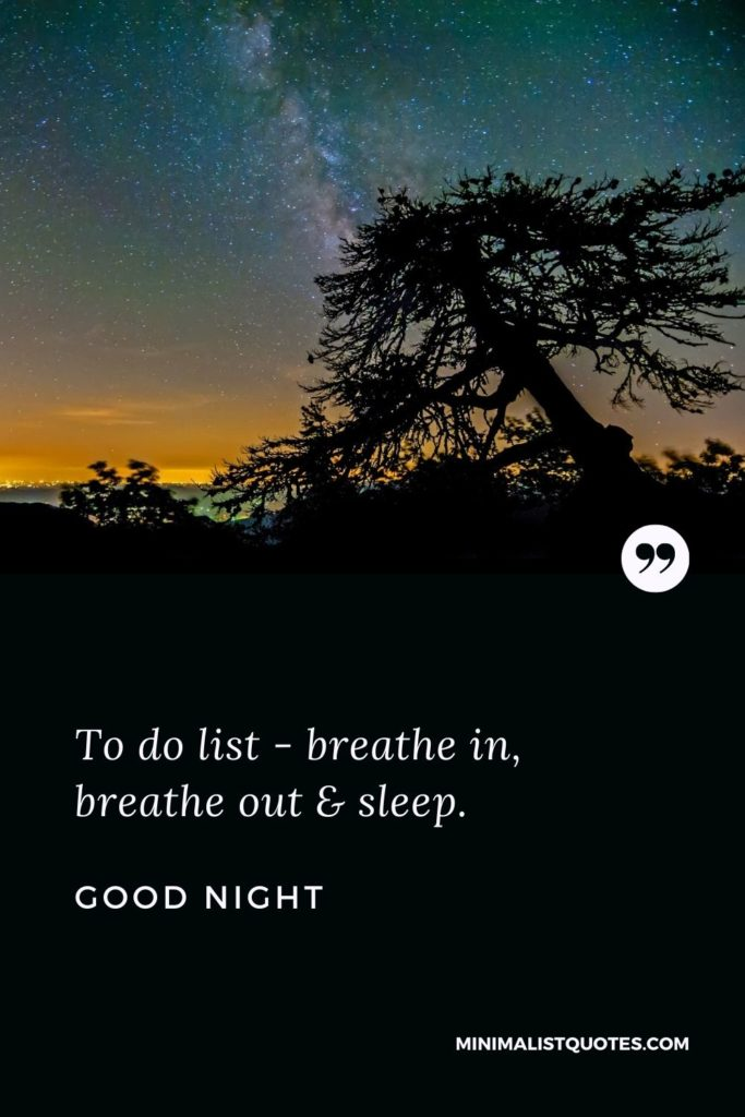 Good Night Wishes - To do list - breathe in, breathe out & sleep.