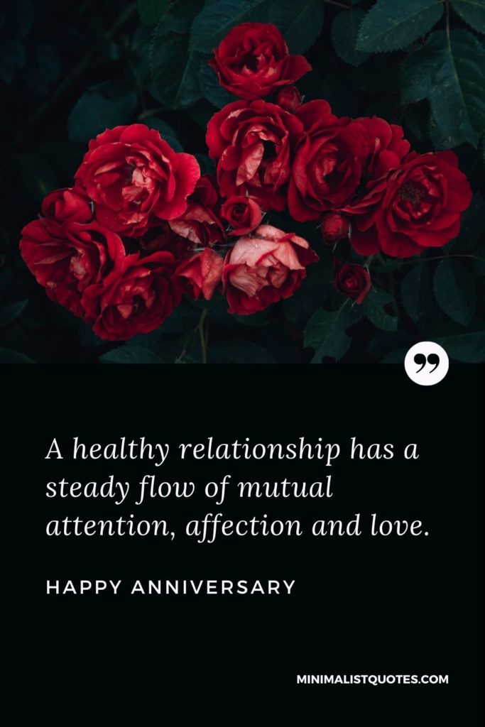Good Night Wishes - A healthy relationship has a steady flow of mutual attention, affection and love.