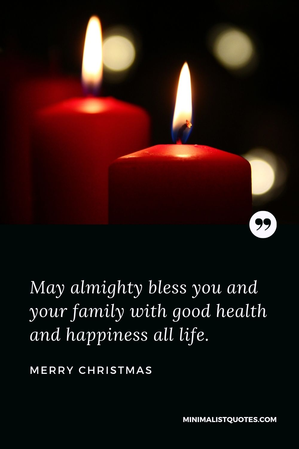 Merry Christmas Wish - May almighty bless you and your family withgood health and happiness all life.