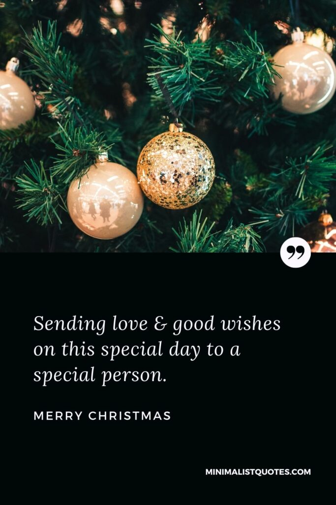 Merry Christmas Wish - Sending love & good wishes on this special day to aspecialperson.