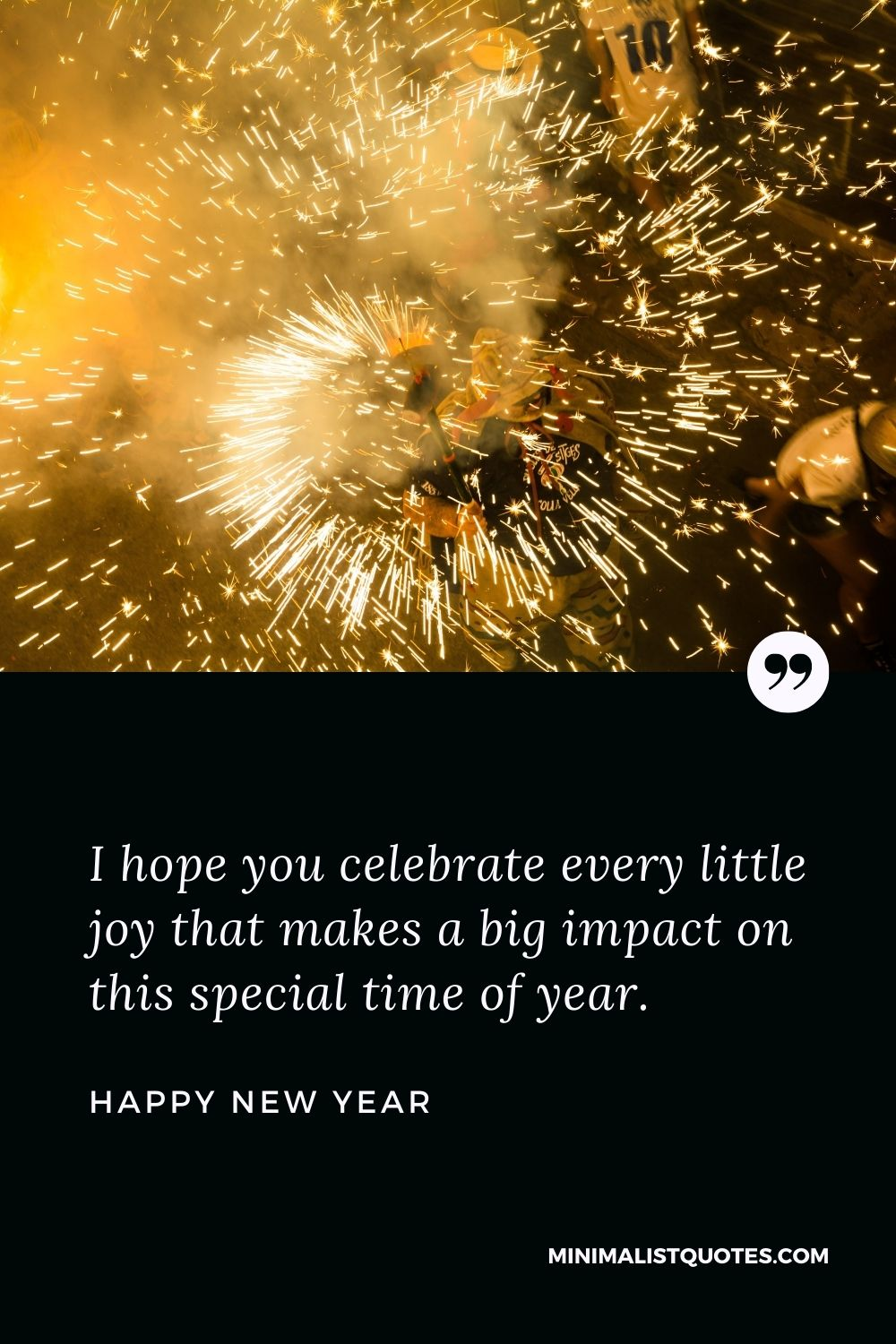 New Year Wish - I hope you celebrate every little joy that makes a big impact on this special time of year.