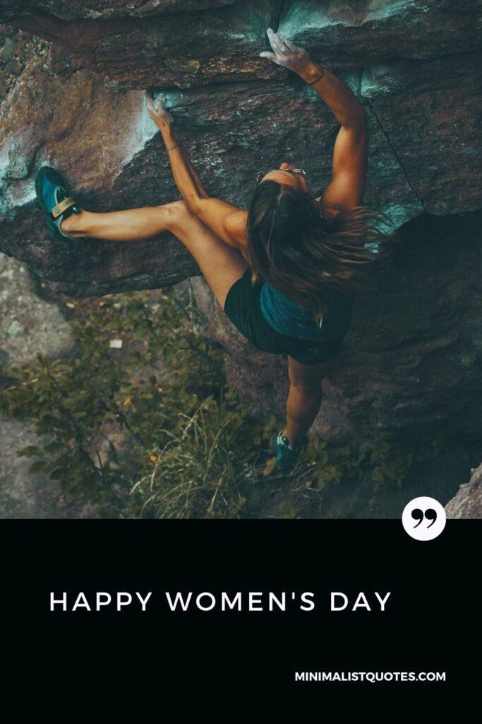 Women's Day Wish: A women climbing on the mountain.
