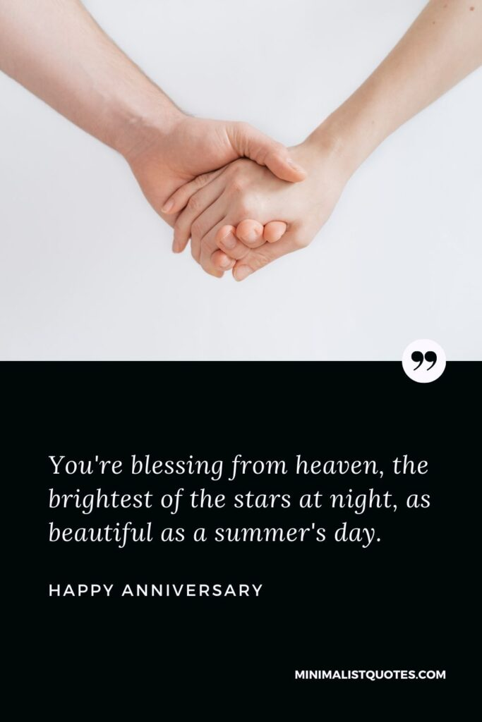 Anniversary Wish & Message with HD Image: You're blessing from heaven, the brightest of the stars at night, as beautiful as a summer's day. Happy Anniversary!