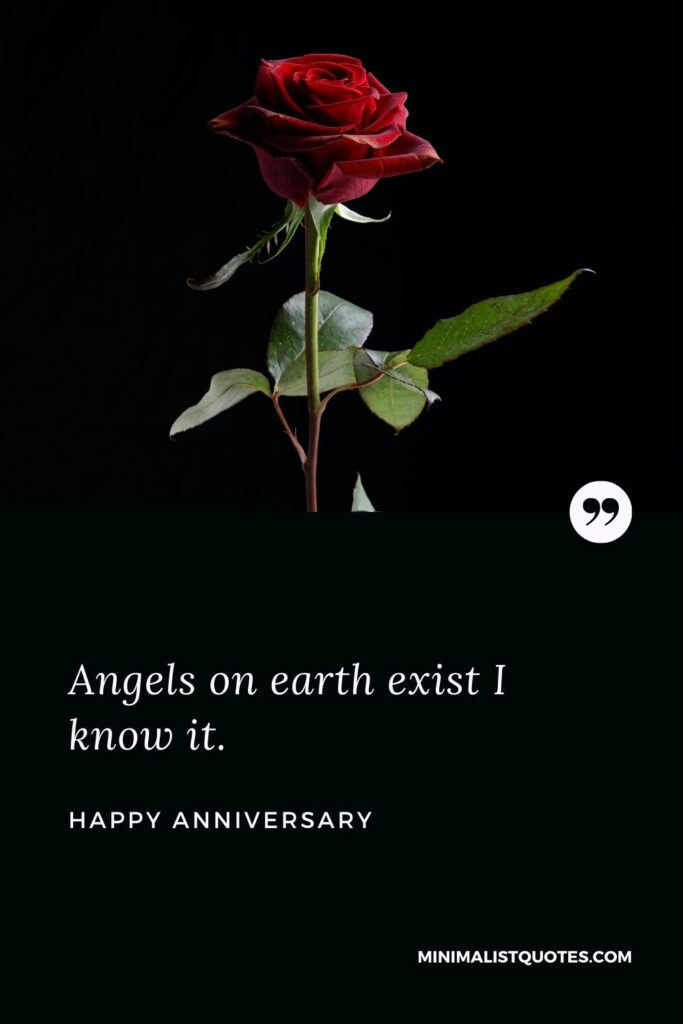 Anniversary wish, message & quote with HD image: Angels on earth exist I know it. Happy Anniversary!