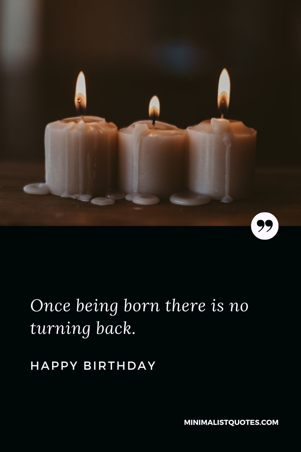 Birthday Wish & Message with HD Image: Once being born there is no turning back. Happy Birthday!