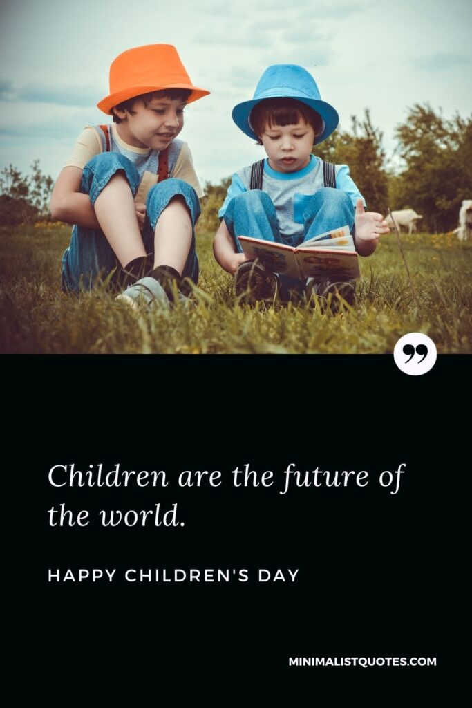 Children's Day Wish & Message With HD Image: Children are the future of the world. Happy Children's Day!
