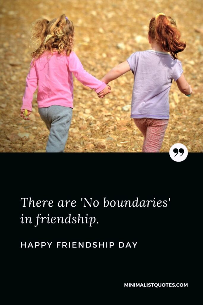 Friendship Day Wish & Message With HD Image: There are 'No boundaries' in friendship. Happy Friendship Day!