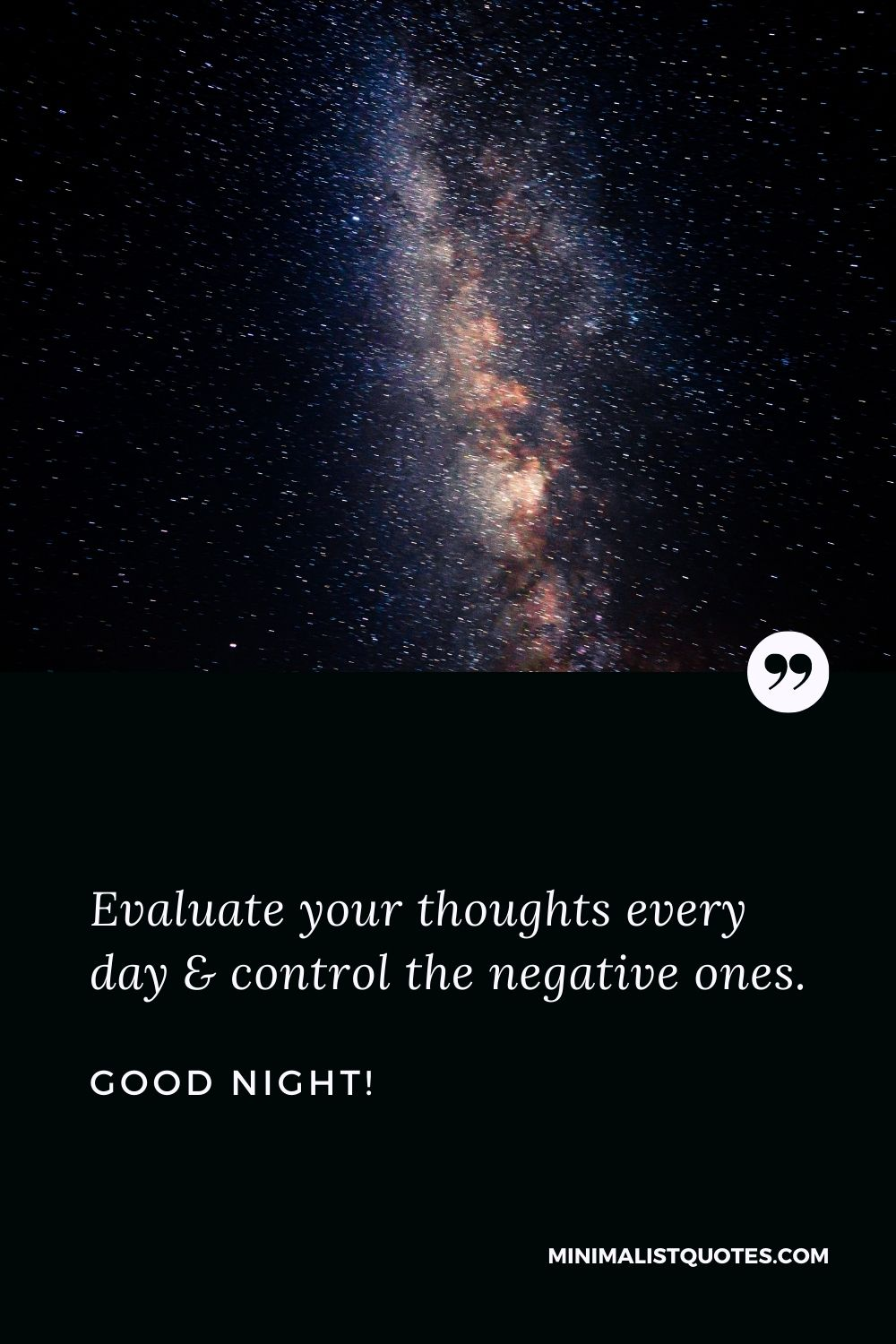 Good Night Wish & Message With HD Image: Evaluate your thoughts every day & control the negative ones.