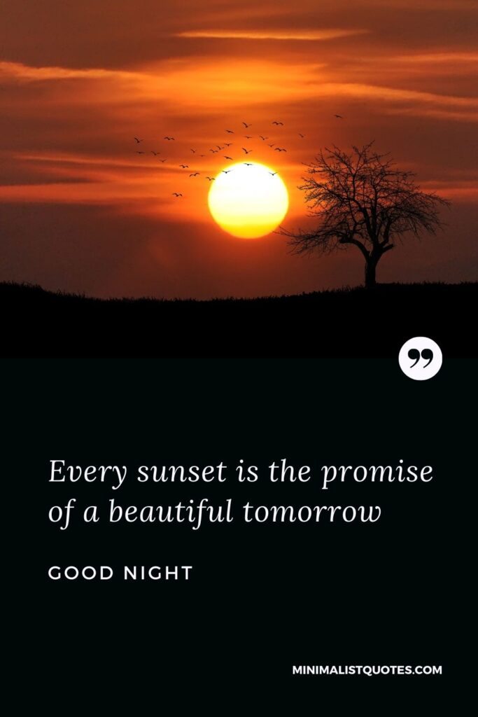 Good Night Wish & Message With Image: Every sunset is the promise of a beautiful tomorrow.