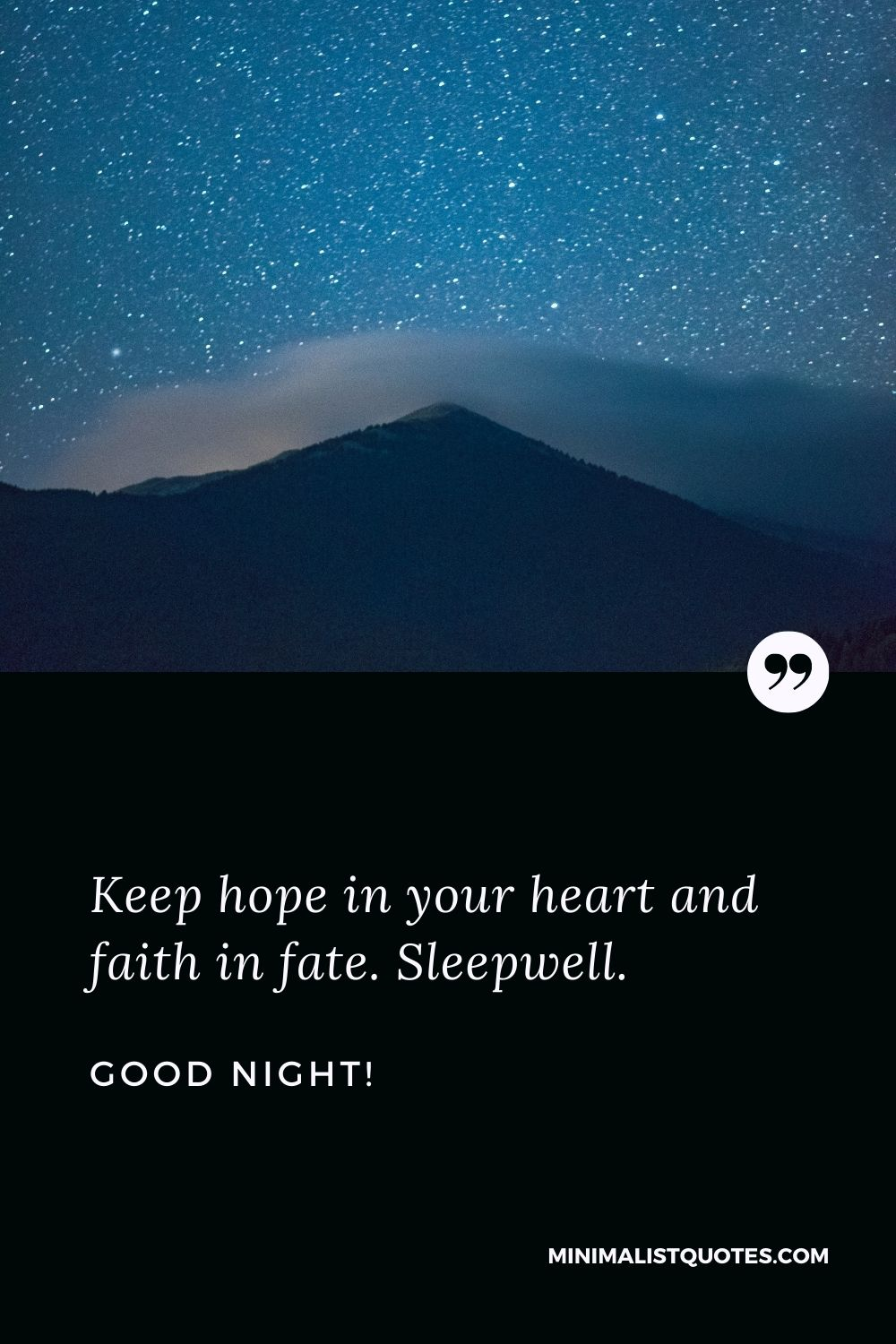 Good Night Wish & Message With Image: Keep hope in your heart and faith in fate. Sleepwell.