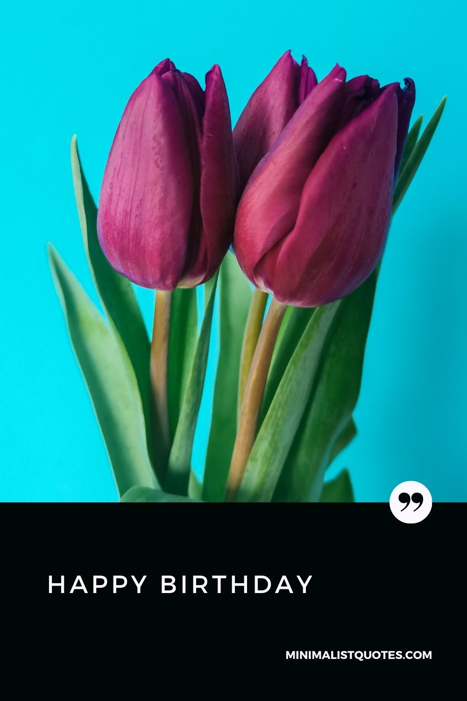 Happy Birthday Wish & Digital Card Image: #tulipflower