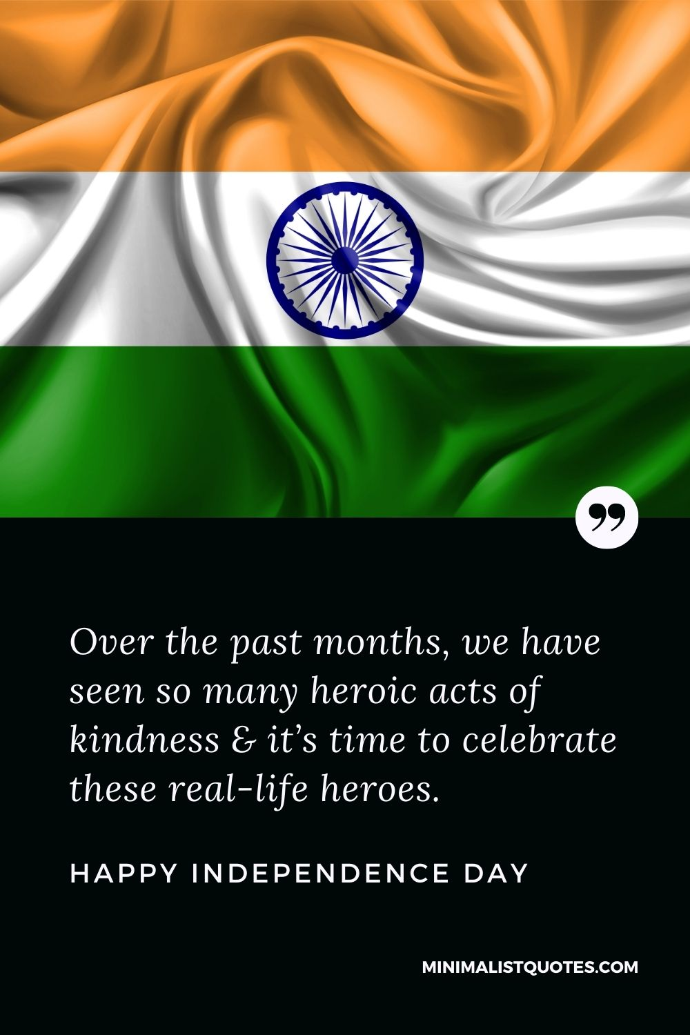 Independence Day Wish & Message With HD Image: We have seen so many heroic acts of kindness & it's time to celebrate these real-life heroes. Happy Independence Day!
