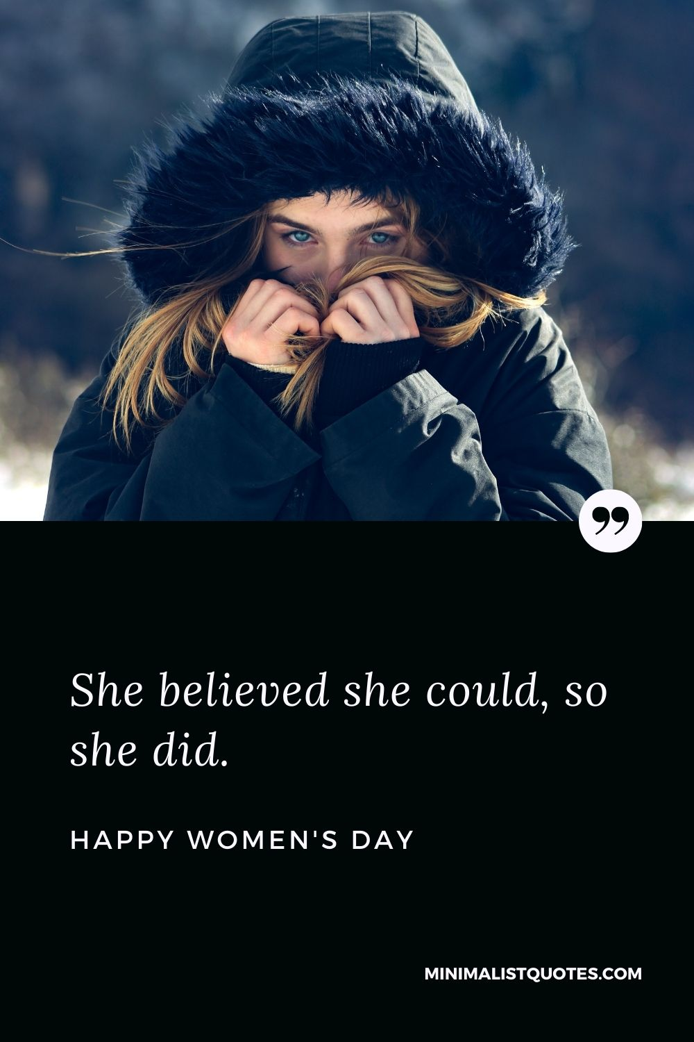 Women's Day Wish & Message With Image: She believed she could, so she did.