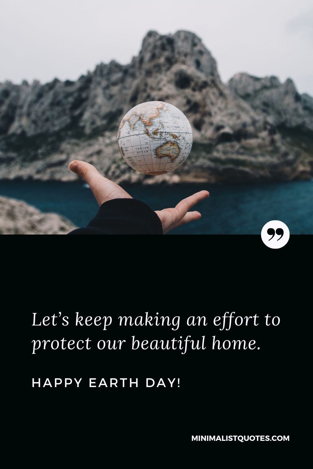 Earth Day wishes, quotes & messages with images: Let's keep making an effort to protect our beautiful home. Happy Earth Day!