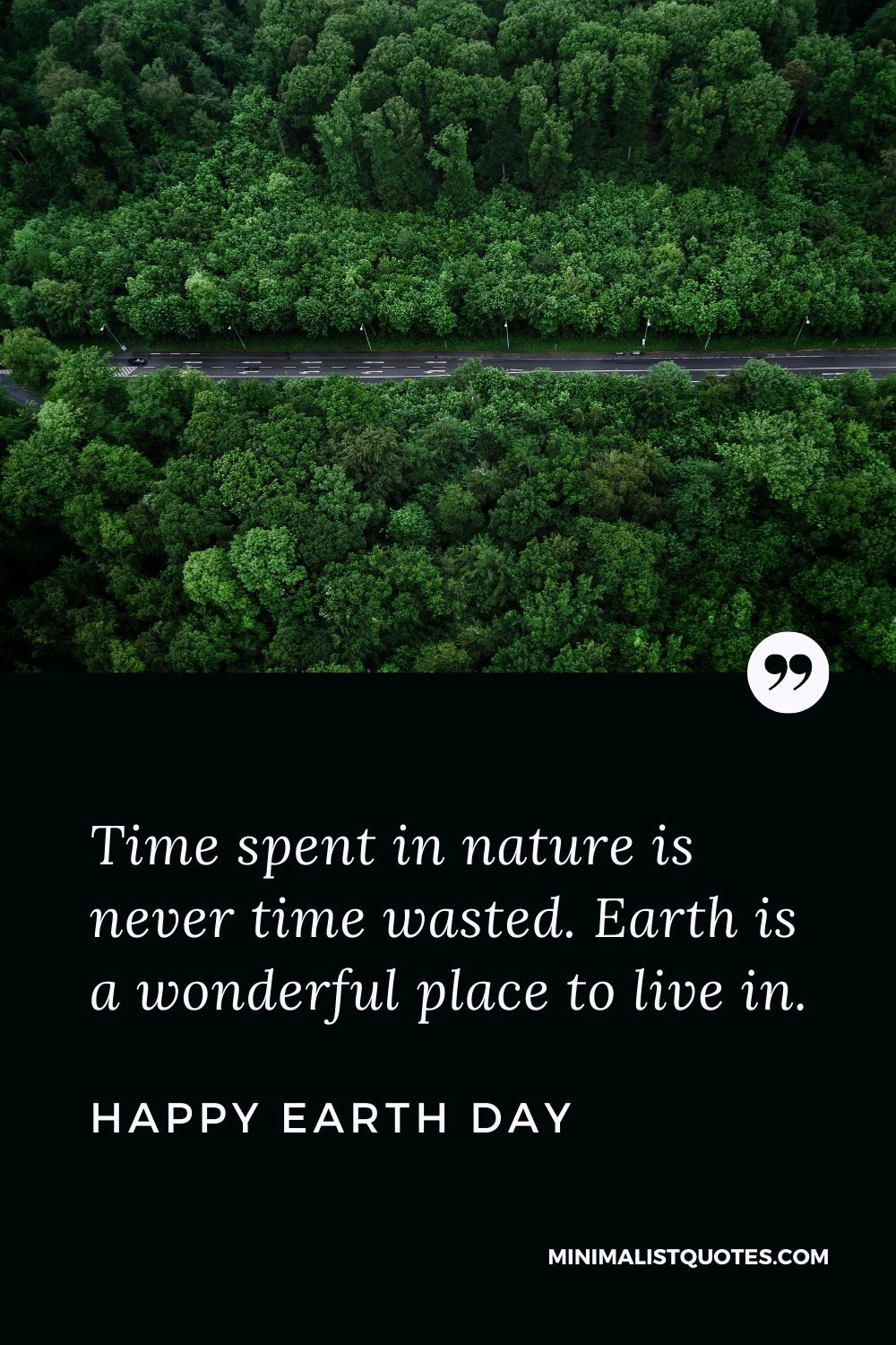 Earth Day wish, quote & message with had image: Time spent in nature is never time wasted. Earth is a wonderful place to live in. Happy Earth Day!