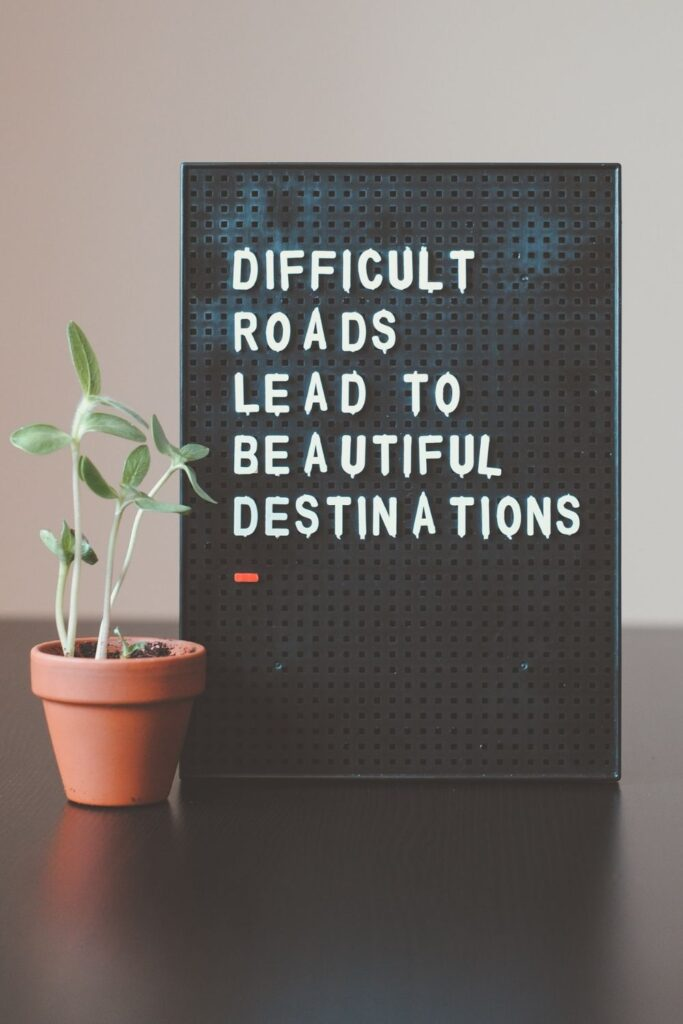 Monday Motivation quote & message with image: Difficult roads lead to beautiful destinations. Happy Monday!