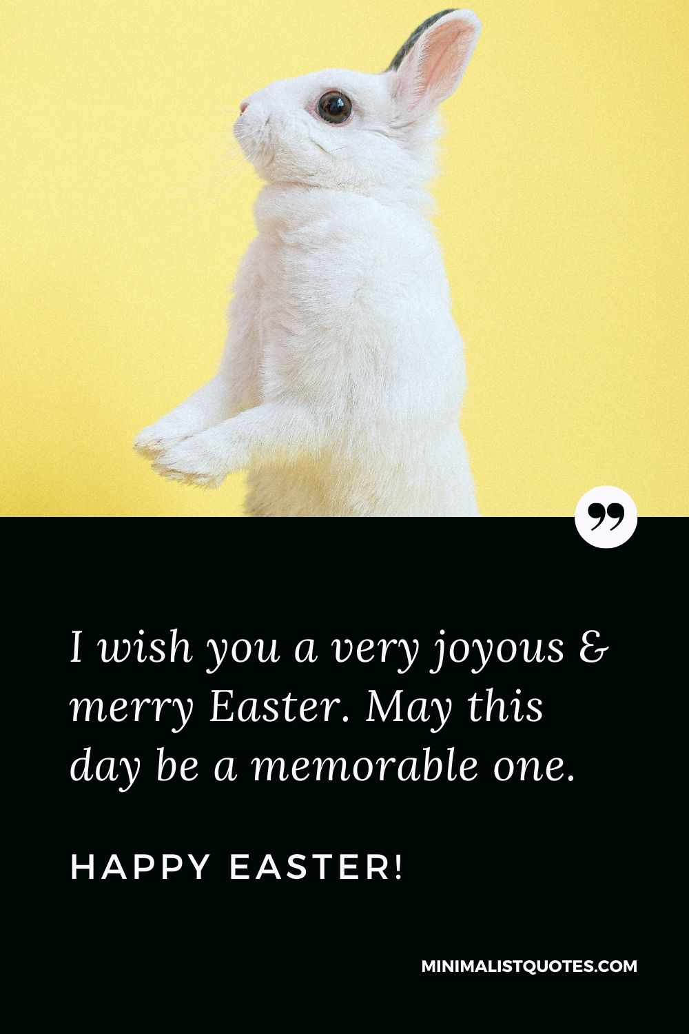 Easter Quote, Message & Wish With Image: I wish you a very joyous & merry Easter. May this day be a memorable one. Happy Easter!