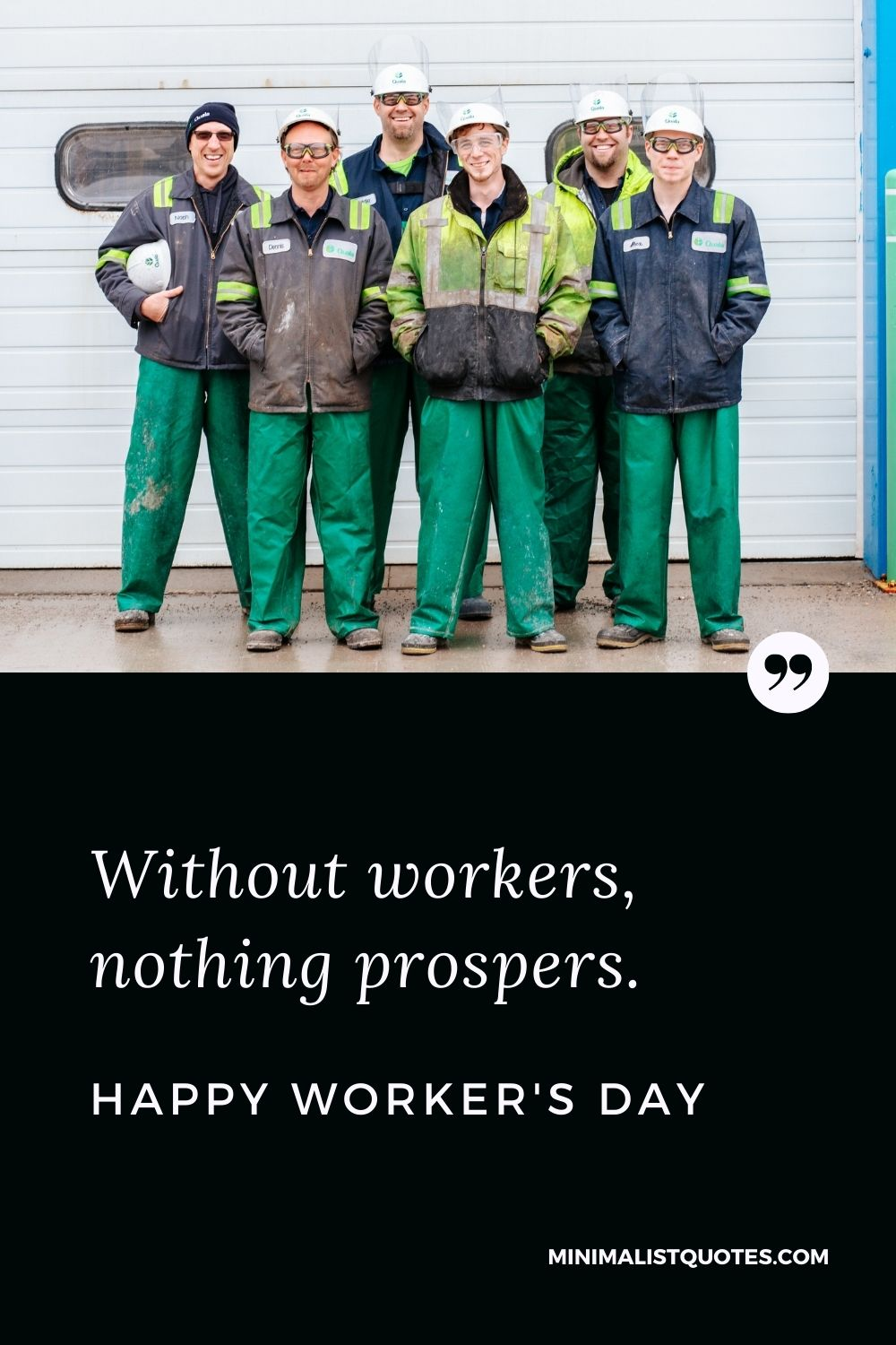 Worker's Day Quote, Wish, & Message With Image: Without workers, nothing prospers. Happy Worker's Day!