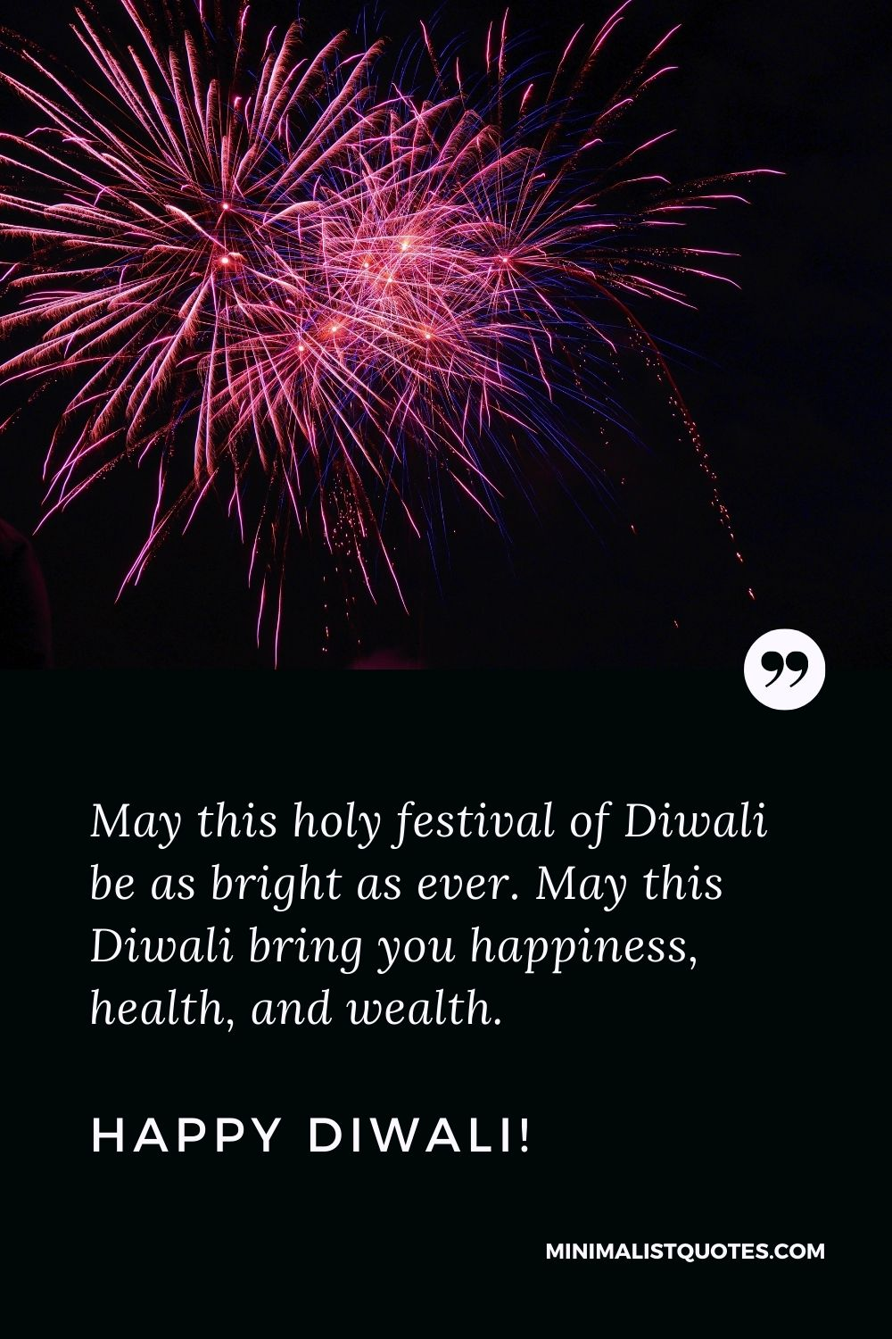 Diwali Quote, Wish & Message With Image: May this holy festival of Diwali be as bright as ever. May this Diwali bring you happiness, health, and wealth. Happy Diwali!