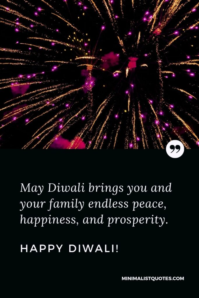 Diwali Quote, Wish & Message With Image: May Diwali brings you and your family endless peace, happiness, and prosperity. Happy Diwali!
