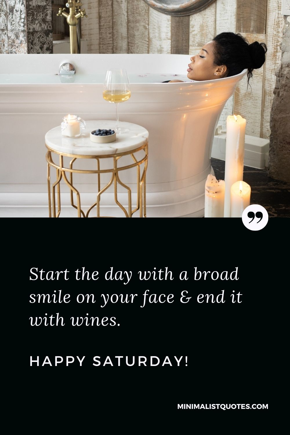 Happy Saturday Quote, Wish & Message With Image: Start the day with a broad smile on your face & end it with wines.