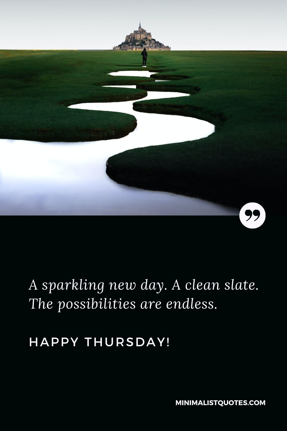 Good morning Thursday blessings images and quotes: A sparkling new day. A clean slate. The possibilities are endless. Happy Thursday!