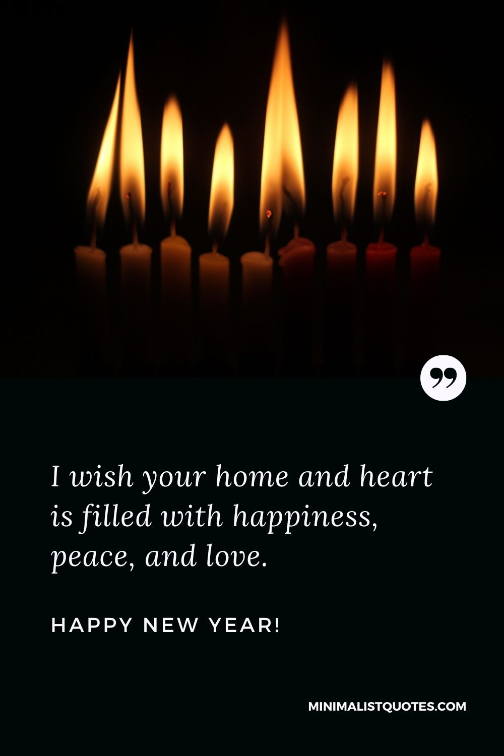 New Year Wishes For Office: I wish your home and heart is filled with happiness, peace, and love. Happy New Year!
